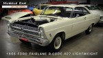 1966 Ford Fairlane 427 Lightweight